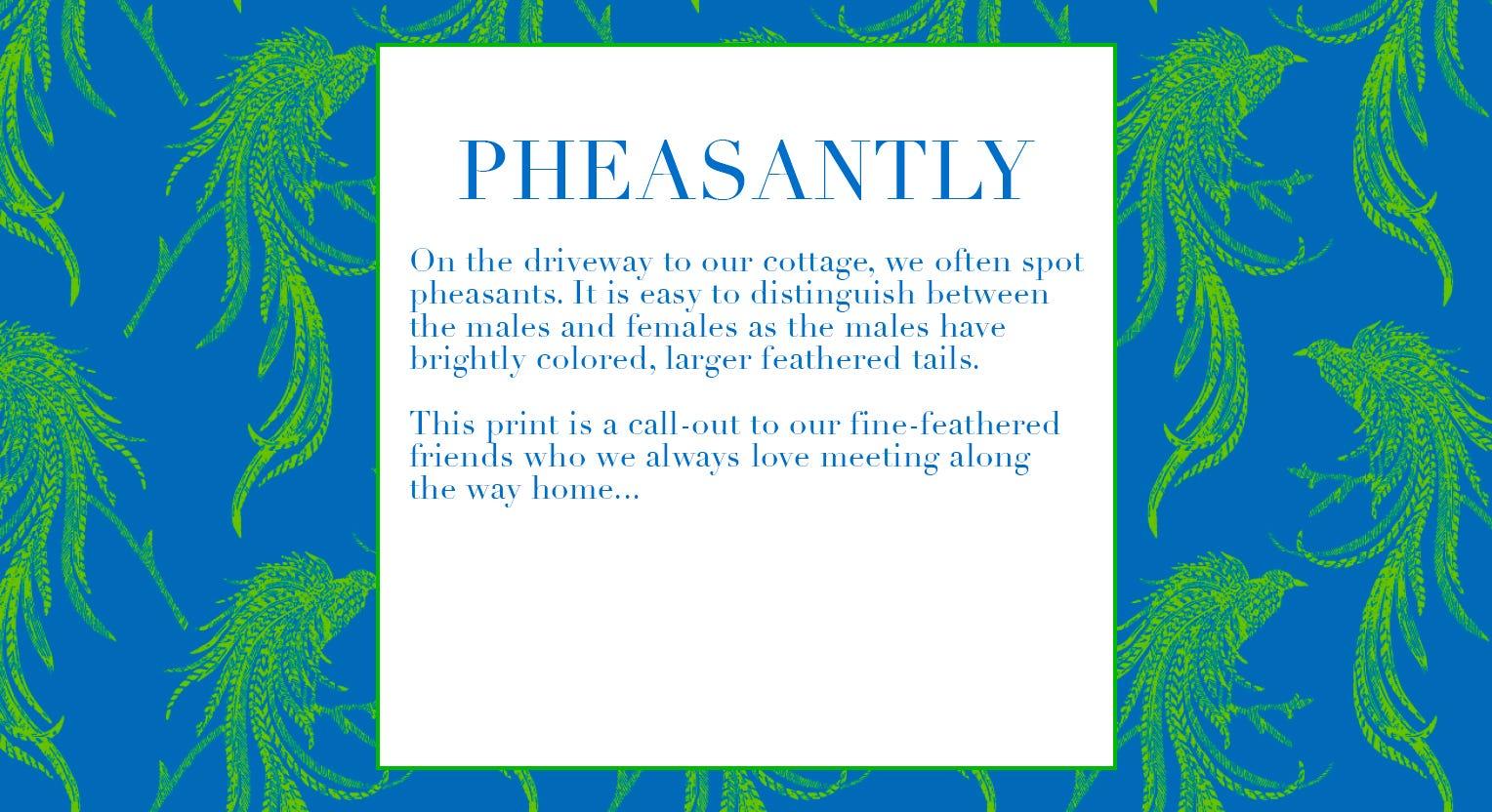 Pheasantly