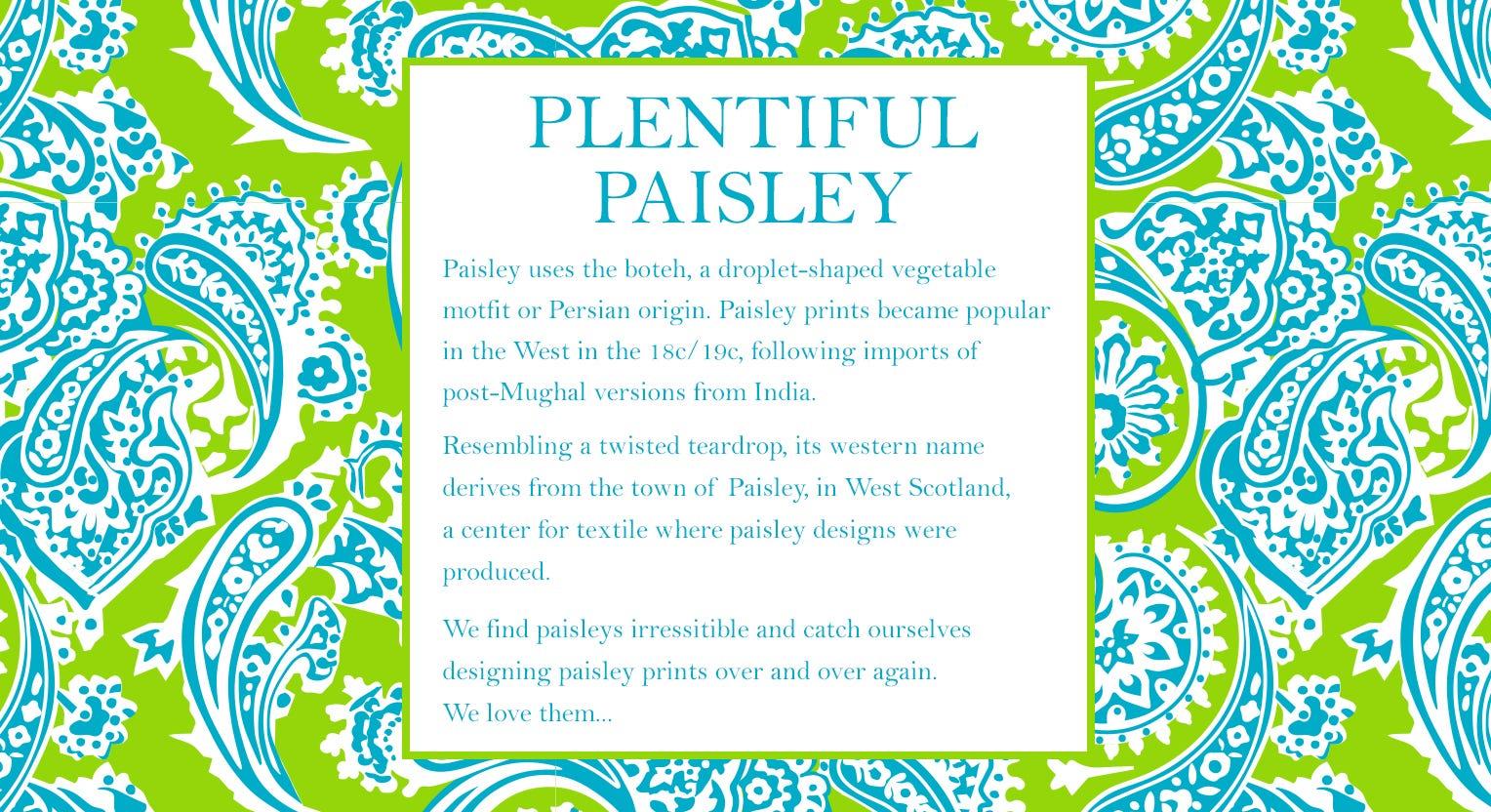 Plentiful Paisley
