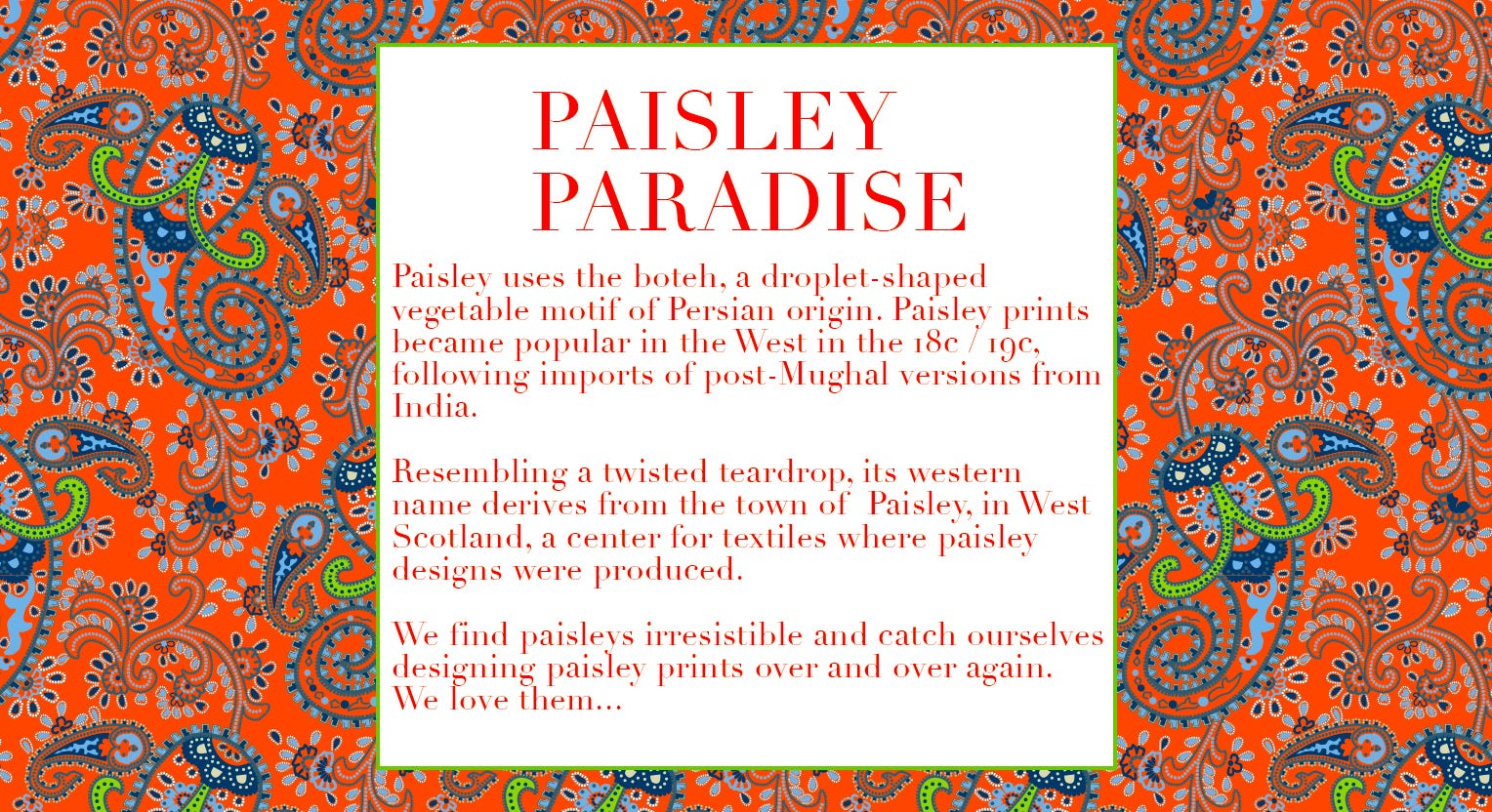 Paisley Paradise